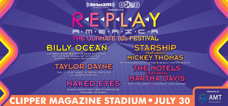 Replay America: The Ultimate 80's Festival Comes to Clipper